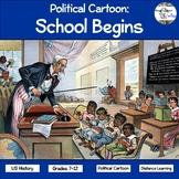Political Cartoon: School Begins