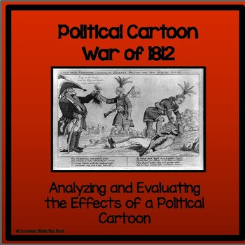 Political Cartoon War of 1812-Were British Actions Humane?