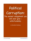 Political Corruption: the Easiest Assignment You Will Ever