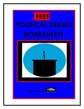 Political Debate  Worksheets  FREE