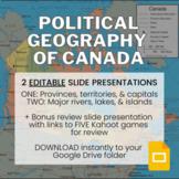 Political Geography of Canada Presentation - 100+ Google Slides
