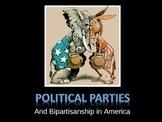 Political Parties & Bipartisanship in America
