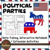 Political Parties Interactive Note-taking Activities