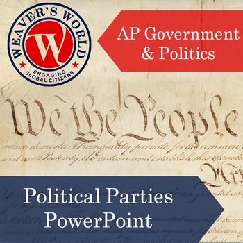 AP Gov Political Parties PowerPoint with Lecture Notes