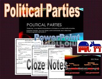 Political Parties/Voting/Elections PowerPoint & Cloze Notes SS.7.C.2.8- Civics