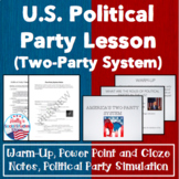 Political Party Lesson- Warm-Up, Class Simulation, and Lecture
