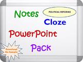 Political Reforms Pack (PPT, DOC, PDF)