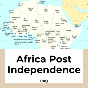DBQ: Political, Social and Economic Issues Surrounding Post-Independent Africa