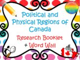 Political and Physical Regions of Canada Research Booklet + Word Wall