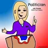 Politician Job Poster - Discover Your Passions on President's Day