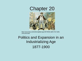 Politics during the Gilded Age