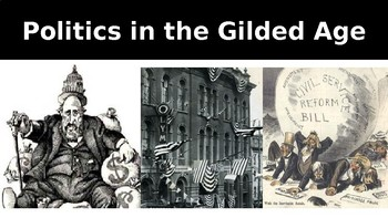 Politics in the Gilded Age Powerpoint