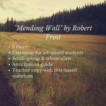 """Reading Robert Frost's """"Mending Wall"""" (2 days, 16 pages)"""