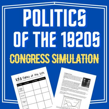 Politics of the 1920's Congressional Mini-Simulation