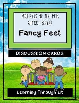 Polk Street School FANCY FEET * Discussion Cards