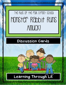 Polk Street School MONSTER RABBIT RUNS AMUCK! * Discussion Cards