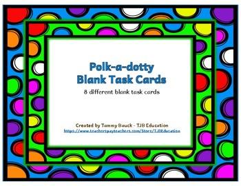 Polk-a-dotty Blank Task Cards
