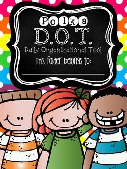 Polka D.O.T. Folder {Daily Organizational Tool} Parent Communication Tool