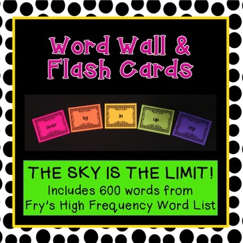 Polka Dot 600 High Frequency Words FRY {flash cards, wall words, multi-use}  K-4