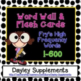 High Frequency Words FRY {600 flash cards, wall words, mul