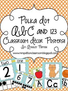 Polka Dot ABC and 123 Classroom Decor Posters!