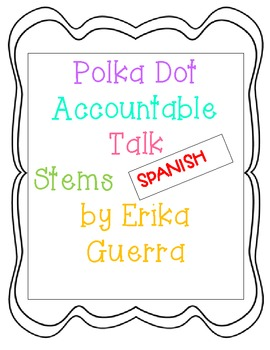 Polka Dot Accountable Talk Stems Spanish