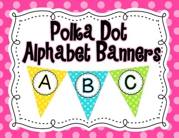 Polka Dot Alphabet Banners A-Z