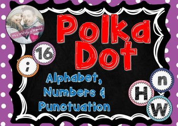 Polka Dot Alphabet, Numbers & Punctuation Cards