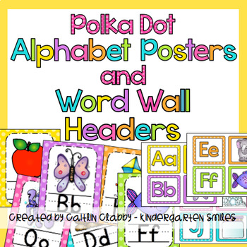 Alphabet Posters and Word Wall Headers (Polka Dot )