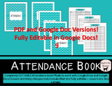 Editable Attendance Book - 8 Class Periods - PDF and Googl