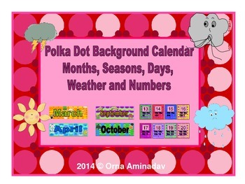 Polka Dot Background Calendar, Months, Seasons, Days, Weather and Tally Marks