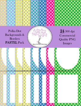 Polka Dot Backgrounds and Borders PASTEL Pack