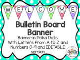 Polka Dot Banner - Letters A-Z and Numbers 0-9 with EDITAB