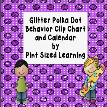 Polka Dot Behavior Clip Chart and Behavior Calendars