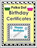 Birthday Certificates - Polka Dot Classroom Theme