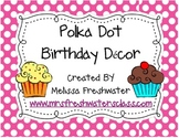 Polka Dot Birthday Decor