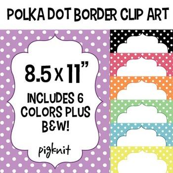 Polka Dot Border Frame Clip Art, 8.5x11 Download. Comes in 6 colors ...