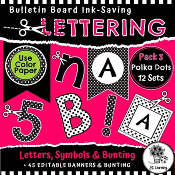 Black and White Bulletin Board Letters & Editable Bunting: Polka Dots Ink-Saving