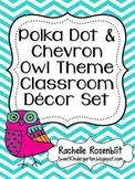 Polka Dot & Chevron Owl Theme Classroom Decor Set