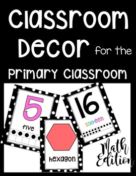 Polka Dot Classroom Decor for the Primary Classroom: Numbers & Shapes