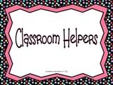 Polka Dot Classroom Helpers