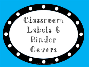 Polka Dot Classroom Labels and Binder Covers
