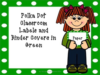 Polka Dot Classroom Labels and Binder Covers - Green