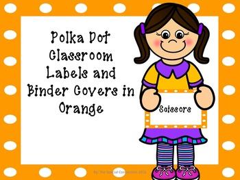 Polka Dot Classroom Labels and Binder Covers - Orange