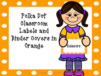 Polka Dot Classroom Labels and Binder Covers - Orange