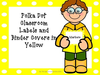 Polka Dot Classroom Labels and Binder Covers - Yellow