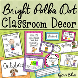 Polka Dot Classroom Theme
