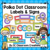 Polka Dot Classroom Labels and Signs (Rainbow Big Dots)-Cl