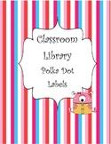 Polka Dot Classroom Library Book Labels