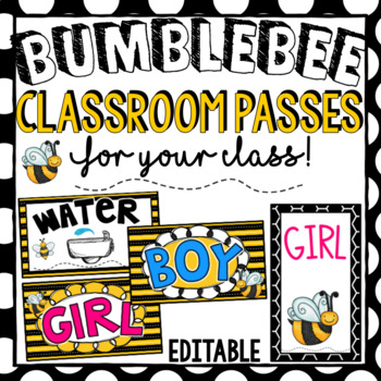 Bee Theme ~ Bookmarks and Classroom Passes Editable